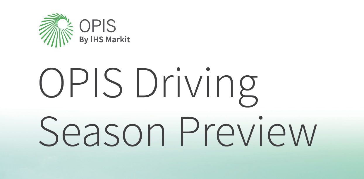 OPIS Driving Season Preview
